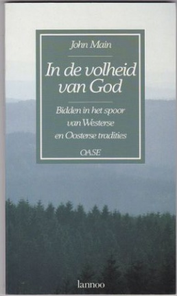John-Main-In-de-volheid-van-God-27516849